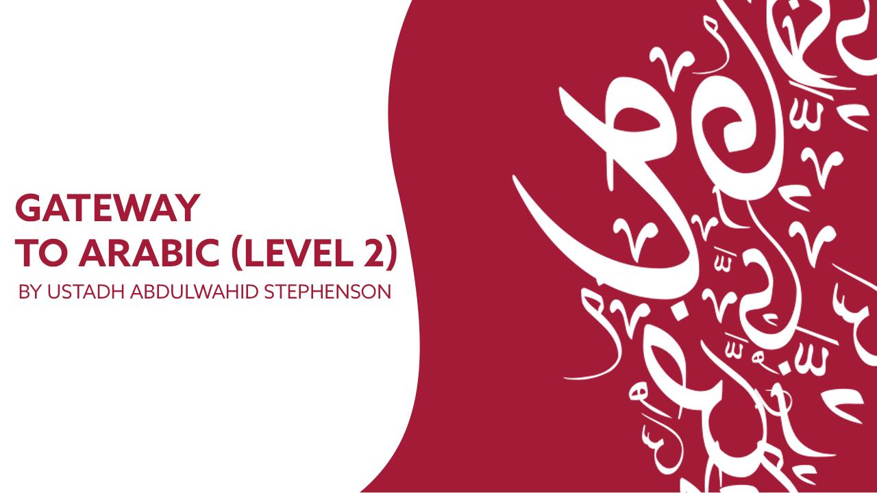 Gateway to Arabic Level 2